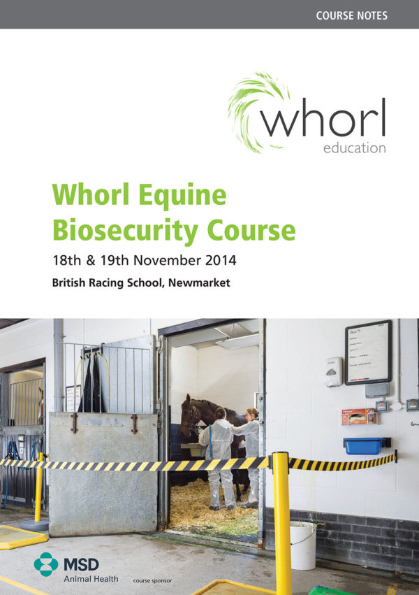 Whorl Equine Biosecurity Course Notes 2014