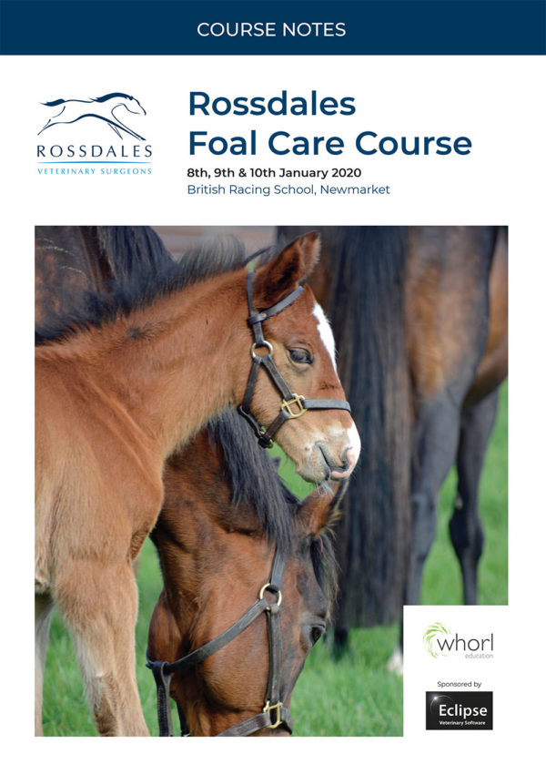 Rossdales Foal Care Course Notes 2020
