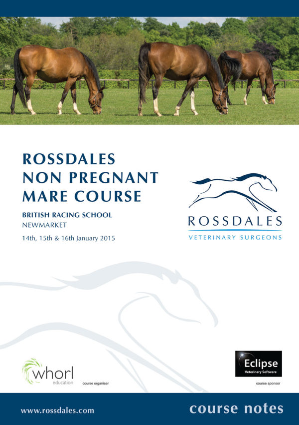 Rossdales Non Pregnant Mare Course Notes 2015