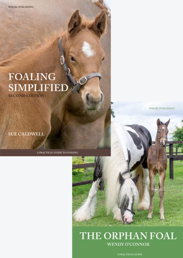 Foaling Simplified + The Orphan Foal